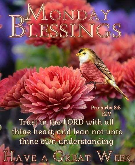 Monday Blessings Monday Monday Blessings Monday Morning