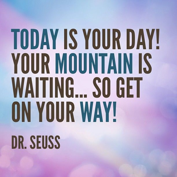 Dr Seuss Today Is Your Day Quote: Great Quotes From Dr Seuss. QuotesGram
