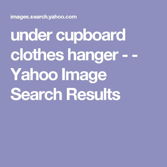 under cupboard clothes hanger - - Yahoo Image Search Results