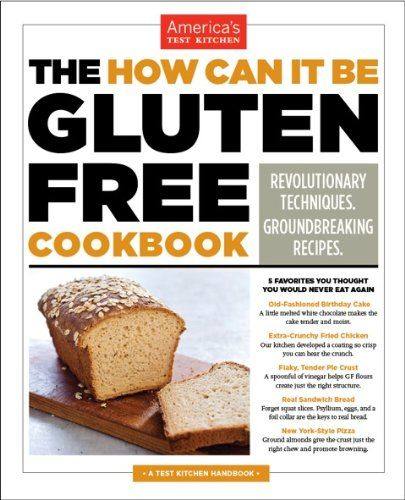 The How Can It Be Gluten Free Cookbook by Editors at America's Test Kitchen,http://www.amazon.com/dp/1936493616/ref=cm_sw_r_pi_dp_aymetb16KM1J30YH