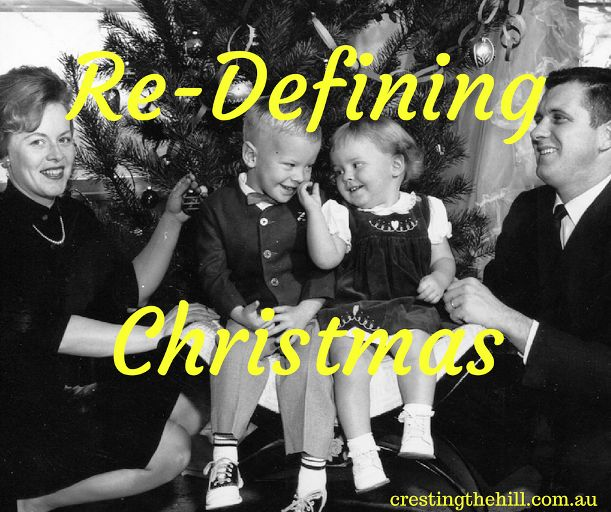 Re-Defining Christmas - Thank you for sharing at #BloggingGrandmothers #Christmas #LinkParty