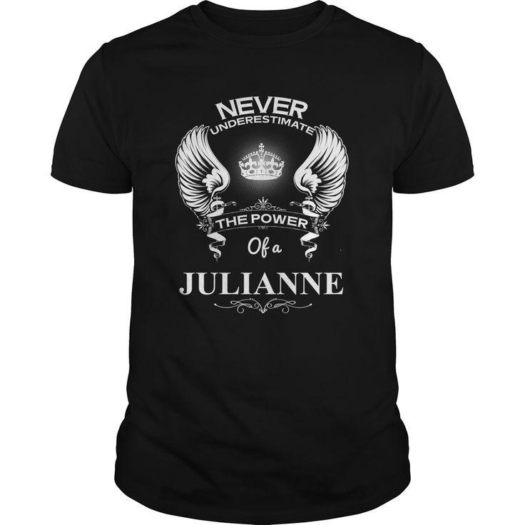 Never Underestimate Of A JULIANNENever Underestimate Of A JULIANNEJULIANNE