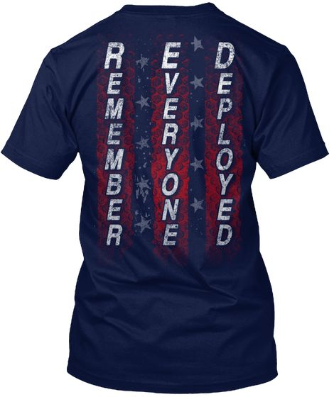 Remember Everyone Deployed - remember everyone deployed T-Shirt from Red Friday Best Sellers   Teespring