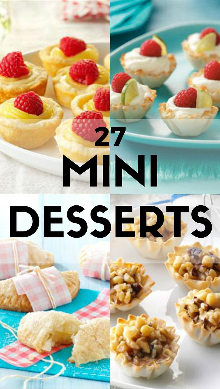 27 Favorite Mini Desserts from Taste of Home including: Mini Lemon Cheesecake Tarts, Baklava Tartlets, Turtle Cookie Cups, Key Lime Mousse Cups, Banana-Chip Mini Cupcakes, Apple-Cinnamon Mini Pies and more!