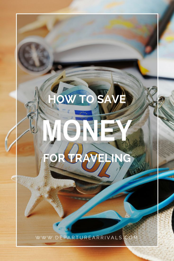 How to Save Money for Traveling