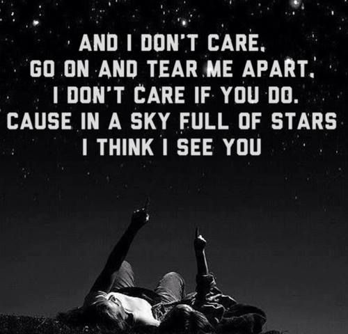 """I love Coldplay A Sky Full Of Stars! ☆★☆★☆★☆★☆★ It reminds me of Prince Maxon: """"Break my heart. Break it a thousand times, if you like. It was only ever yours to break anyways."""""""
