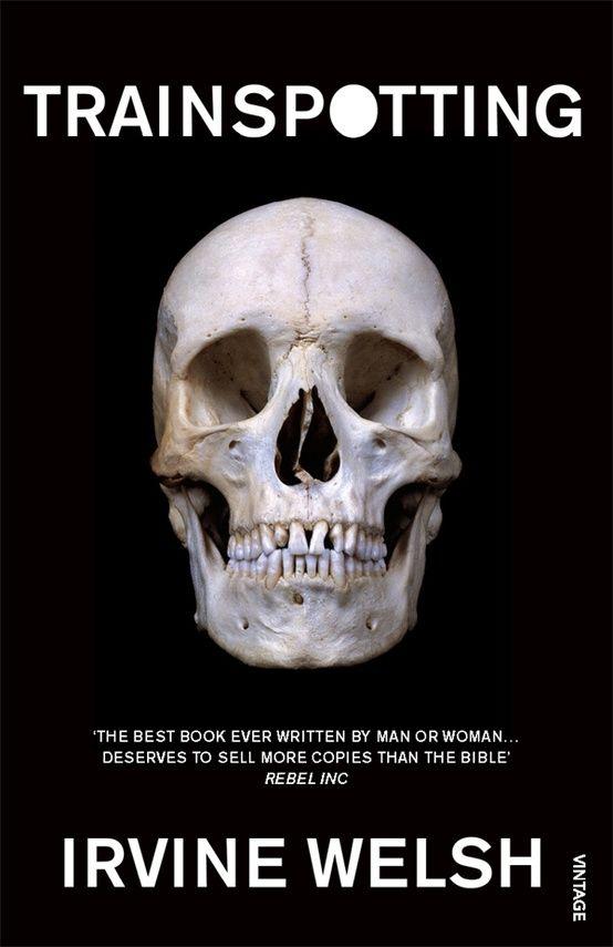 Books: Trainspotting   Irvine Welsh