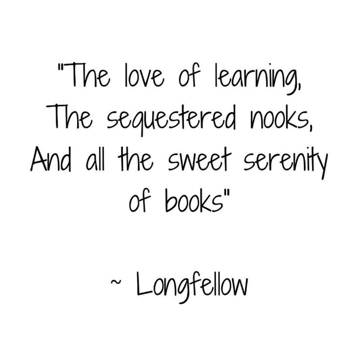 You said it, Henry 🌼  .  .  .  .  .  #quotes #longfellow #books #learning #inspiration #soulwords
