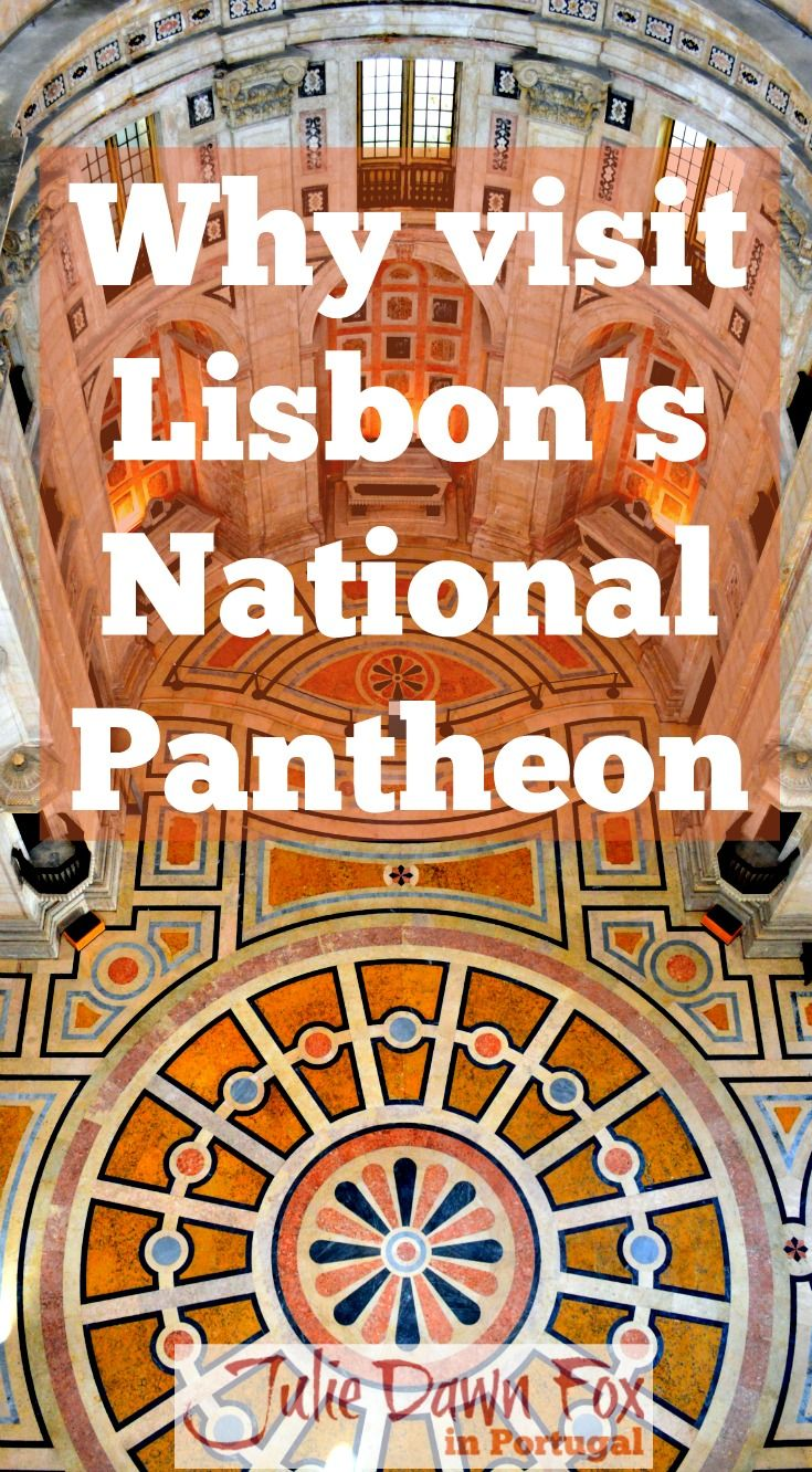 Lisbon's National Pantheon Has More To See Than Celebrity Tombs. Stunning inlaid marble floors and walls and an massive dome plus 360º views of Lisbon from the roof. Click to read more about how to visit this fabulous Portuguese monument.