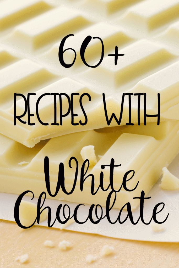 Over 60 Recipes with White Chocolate!!!  Great dessert recipes, drinks and more with white chocolate.