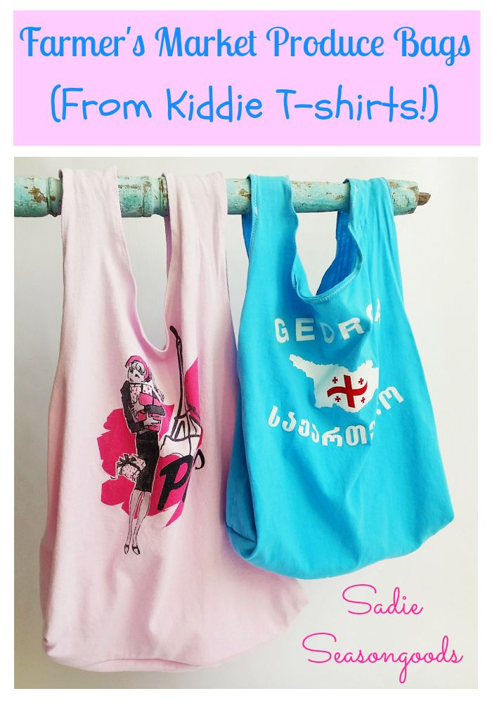 Perfect for Spring and Summer farmer's market- DIY reusable produce bags! Create these easy-to-sew bags from kids/children's t-shirts...either your own or from the thrift store! The perfect, washable, upcycling project. #SadieSeasongoods