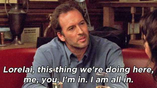 """When Luke and Lorelai went on their first date and Luke told her that he�s �in�all in.� 