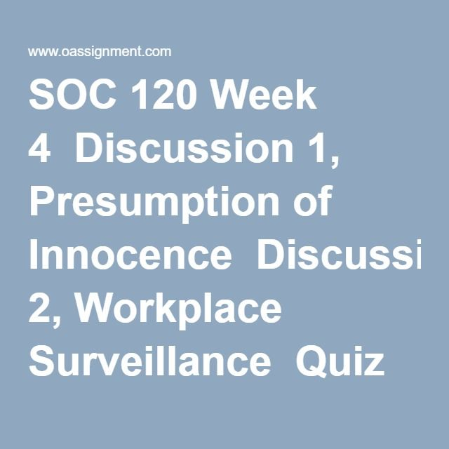 soc 120 week 4 discussion 1 Soc120 week 5 discussion1 ashford soc 120 week 1 quiz 100 question ethics is the study of student propositional knowledge right and wrong beauty culture.