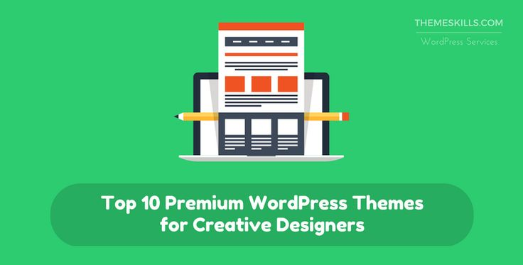 If you're a designer or an artist, and don't have your own website yet, we recommend taking a look at these top 10 premium WordPress themes!
