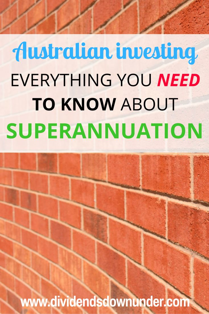 Everything you need to know about Superannuation. All of the nuts and bolts, make sure you know exactly what your Superannuation is doing for you.. Australian Personal Finance Blog https://dividendsdownunder.com