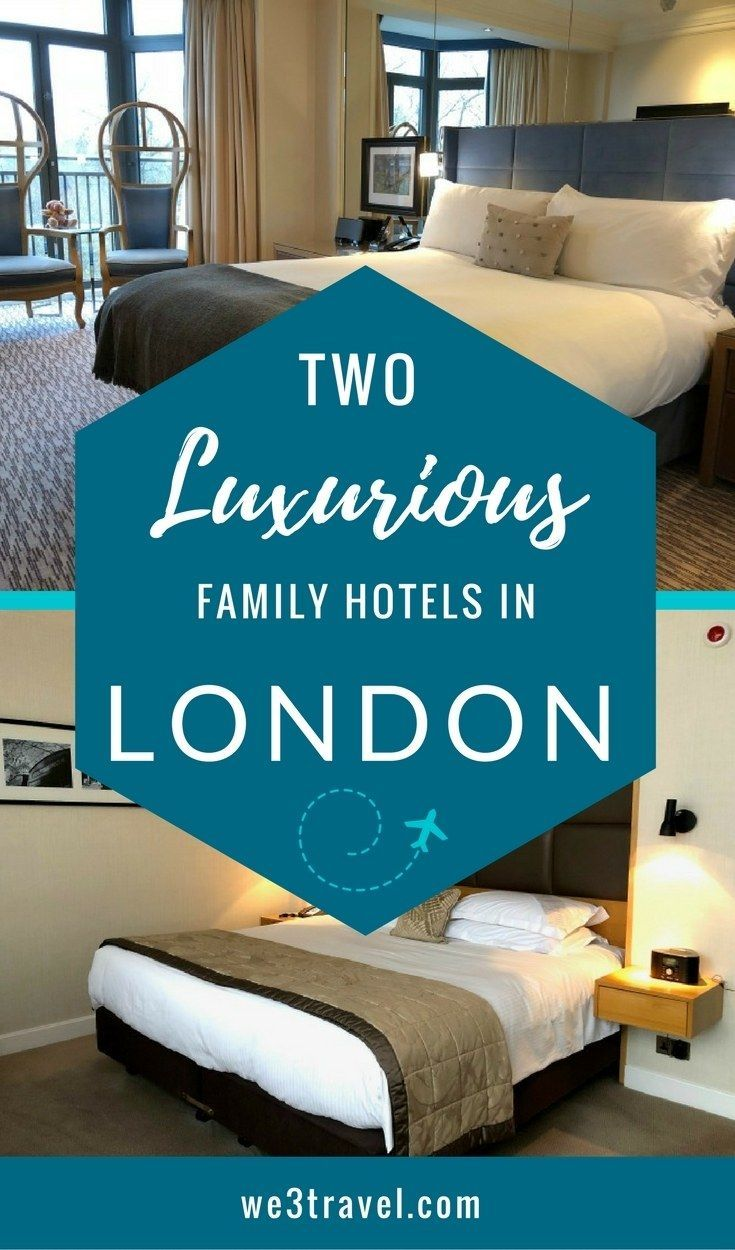 Family hotels in London - Where to stay in London with kids - luxury hotels in London #london #familytravel #luxurytravel via @we3travel