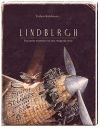 Lindbergh,  Het grote avontuur - Torben Kuhlmann. Het leven was gevaarlijk geworden, besefte de kleine muis. Overal stonden muizenvallen en lagen vijanden op de loer, en een voor een verdwenen zijn muizenvrienden. Maar waar waren ze naartoe gegaan? Naar Amerika? Toen kreeg de muis een waanzinnig idee: hij wilde leren vliegen! Dan kon hij naar Amerika gaan en zijn vrienden vinden. Nachtenlang knutselde hij aan een vliegtuig, tot zijn droom werkelijkheid werd..