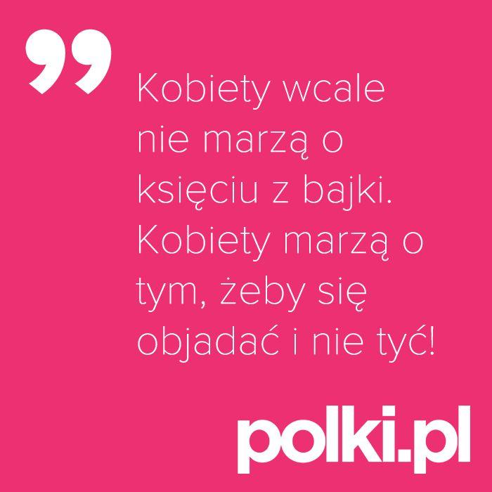 Nie marzymy o księciu z bajki, o nie!  #cytaty #quotes #polkipl