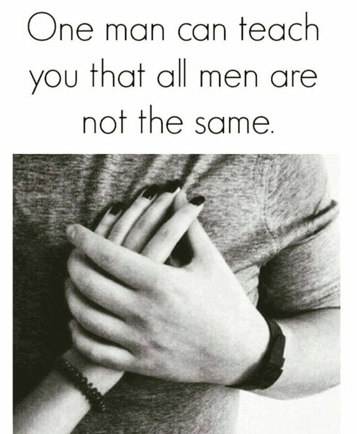 One Man Can Teach You That All Men Are Not The Same