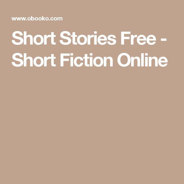 Short Stories Free - Short Fiction Online