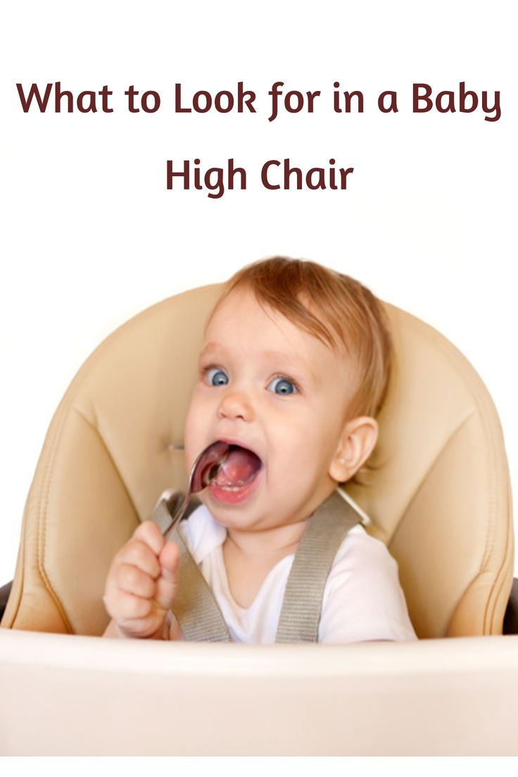 This article covers the most important things to look for in a baby high chair.