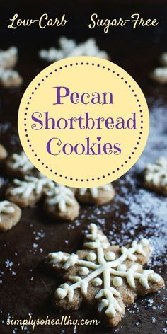 These Low-Carb Pecan Shortbread Cookies melt in your mouth. This recipe makes rich, buttery cookies that are suitable for people on a diabetic, ketogenic, Atkins, low-carb, LC/HF, or Banting diet. #lowcarbcookies #lowcarbrecipe