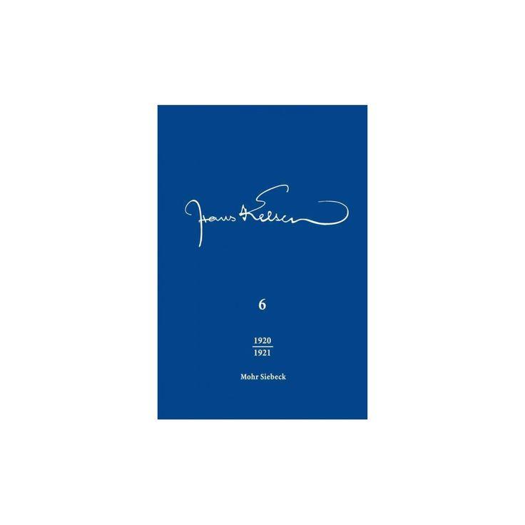 Hans Kelsen, Werke : Veroffentlichte Schriften 1920-1921 (Vol 6) (Hardcover)