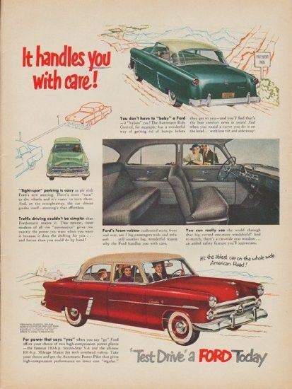 "1952 FORD vintage print advertisement ""It handles you with care!"" ~ It's the ablest car on the whole wide American Road! Fordomatic, Overdrive, two-tone colors on CustomLine Sedan. ""Test Drive"" a FORD Today ~"