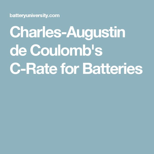 Charles-Augustin de Coulomb's C-Rate for Batteries