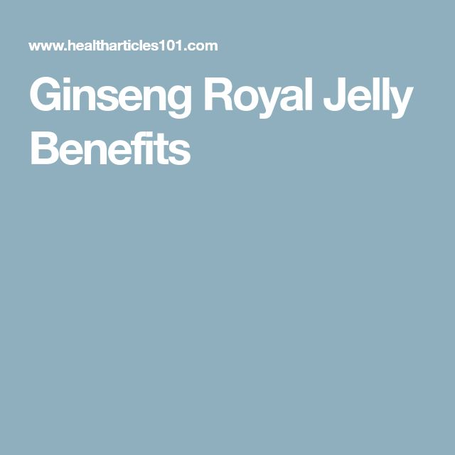 Ginseng Royal Jelly Benefits