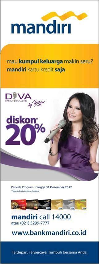 diva karaoke - discount 20% dengan mandiri kartu kredit, periode hingga 31 desember 2012, info: mandiri call 14000 www.bankmandiri.co.id