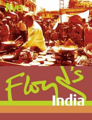 Floyd's India - a Great cookbook by the legend himself. The first real TV celebrity chef