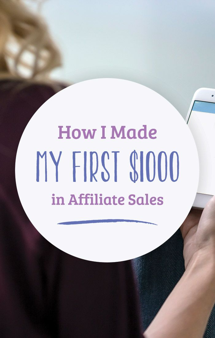 How to Earn Affiliate Income and Make Your First $1,000 with affiliates!