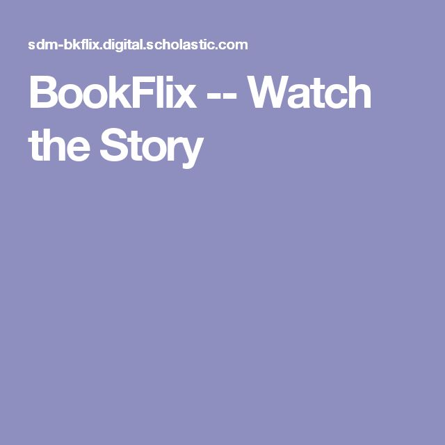 BookFlix -- Watch the Story