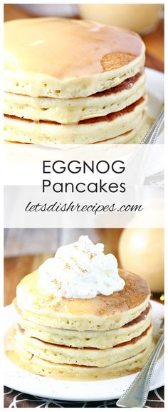 Eggnog Pancakes with Homemade Vanilla Syrup Recipe | Made with an eggnog batter, these fluffy pancakes are the perfect Christmas breakfast!
