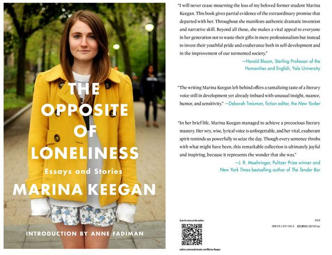 opposite of loneliness The opposite of loneliness is a must-read that truly embodies the voices of our  generation read on to be inspired by marina keegan and her.