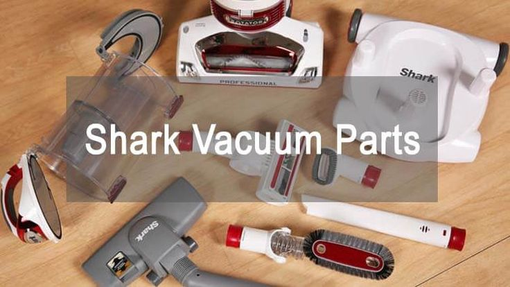 Different Type of Shark Vacuum Parts for Replacement