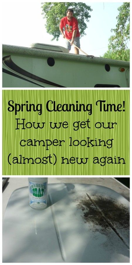 Spring cleaning the camper