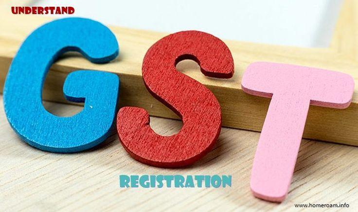 GST REGISTRATION INDIA  http://www.homeroam.info/gst-registration-india/
