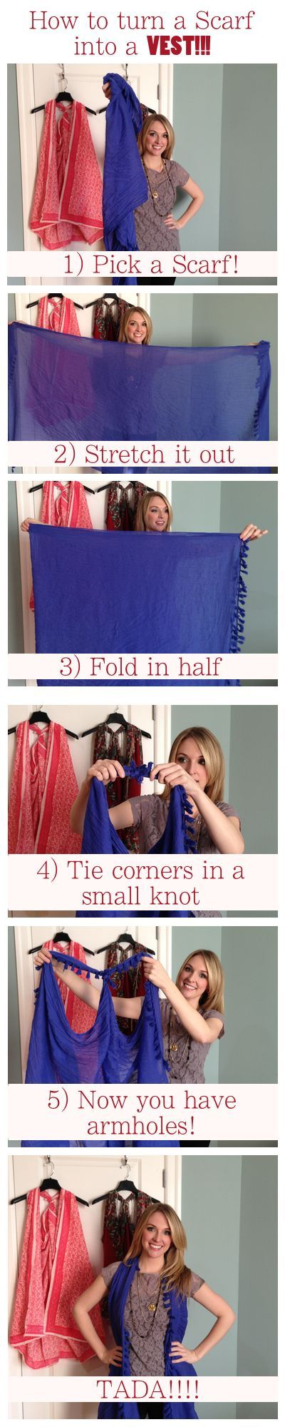 Who knew a SCARF could double as a VEST??!!! Super easy and the vest makes an excellent swimsuit coverup! So, basically that's three uses for one item!