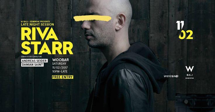W Bali Presents Riva Starr @ Woobar > Bali Event Calendar