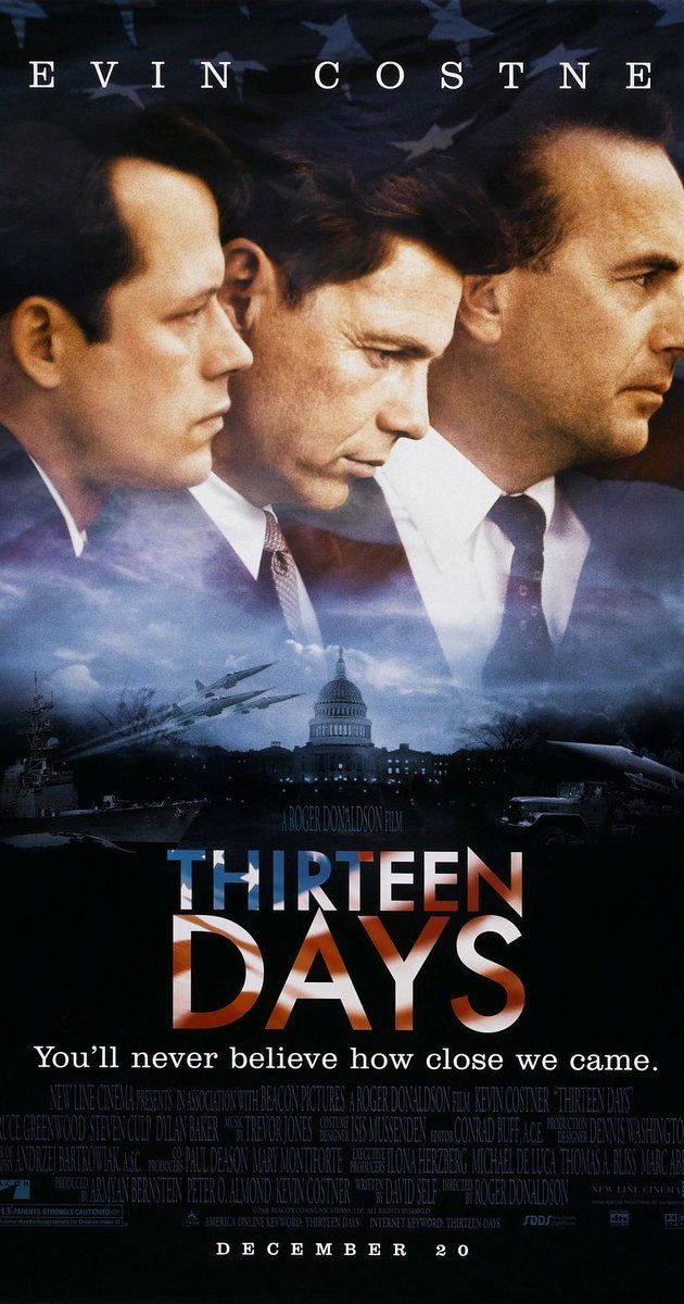 Directed by Roger Donaldson.  With Kevin Costner, Bruce Greenwood, Shawn Driscoll, Drake Cook. A dramatization of the Kennedy administration's struggle to contain the Cuban Missile Crisis in October 1962.
