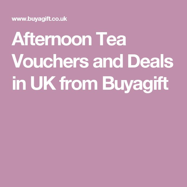 Afternoon Tea Vouchers and Deals in UK from Buyagift