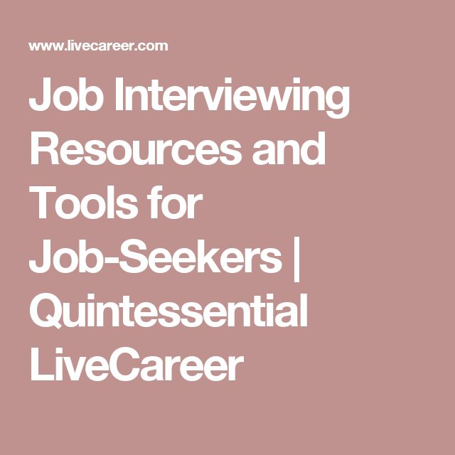 Job Interviewing Resources and Tools for Job-Seekers | Quintessential LiveCareer