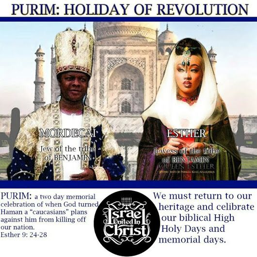 #God #Christ #Israelites #blacks #Hispanics #native #american #indians #people #Bible #truth #repentance #Purim #High #Holy #Day #holiday #February #queen #Esther #Mordecai #the #Jew #celebration #revolution #history