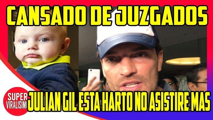 Julián Gil Está Cansado De Ver A Su Hijo En Los Juzgados!   Julian Gil C...