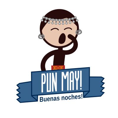 Pun may! / Buenas Noches!