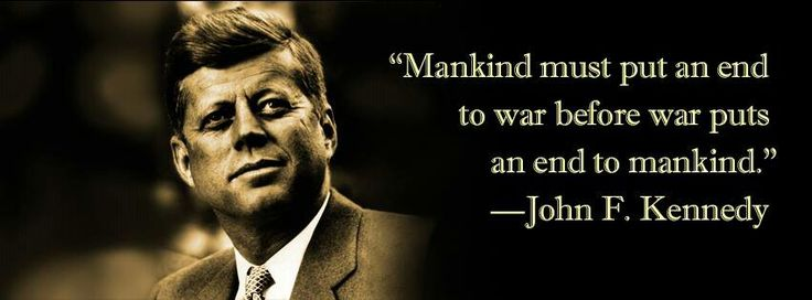 quotes about war jfk quotes people quotes most favorite favorite ...