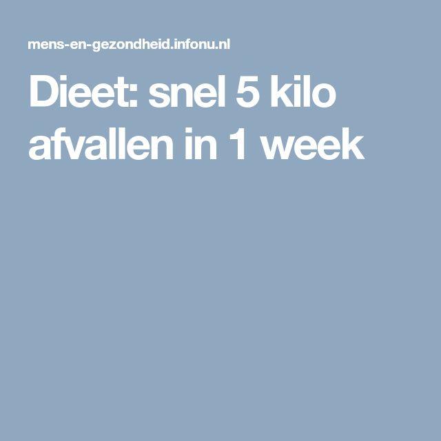 Dieet: snel 5 kilo afvallen in 1 week