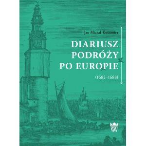 Diariusz podróży po Europie (1682-1688)